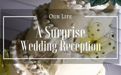 The Editor's Corner | A Surprise Wedding Reception