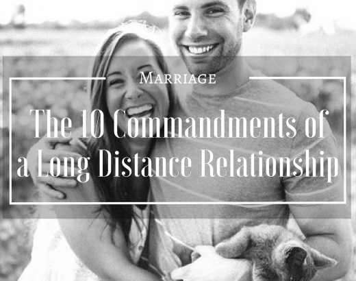 The 10 Commandments of a Long Distance Relationship