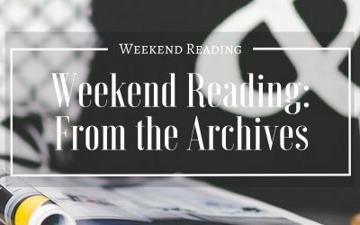 Weekend Reading | From The Archives