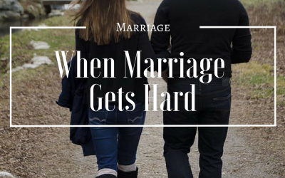 When Marriage Gets Hard