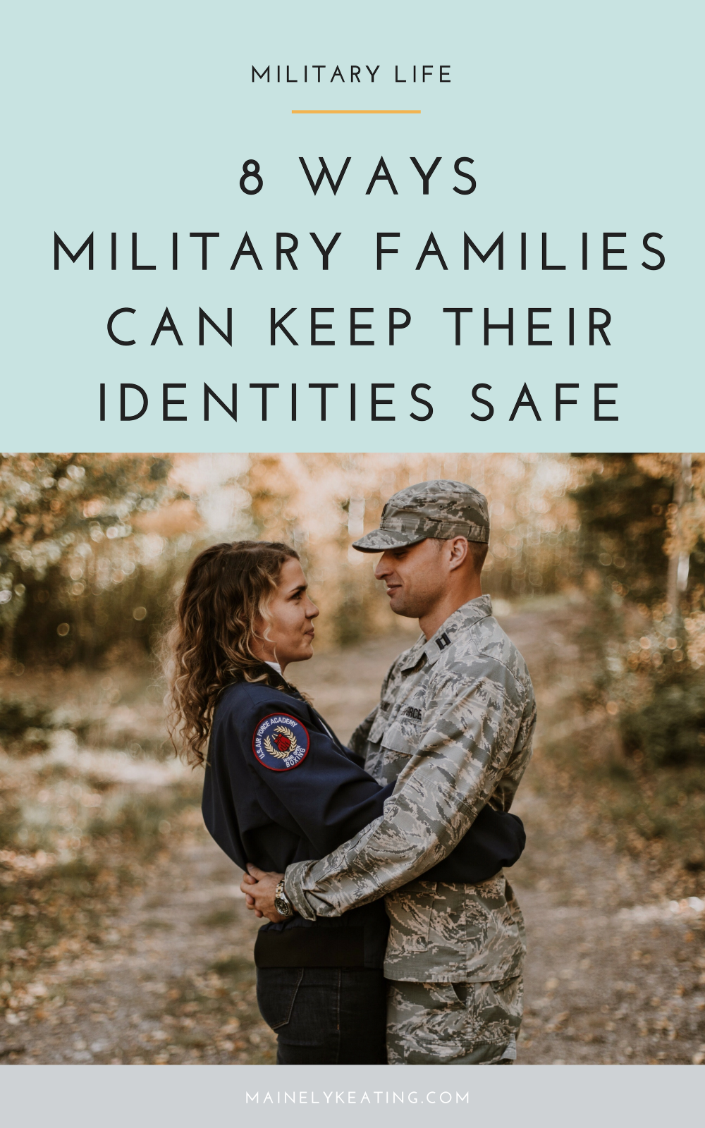 8 Ways Military Families Can Keep Their Identities Safe