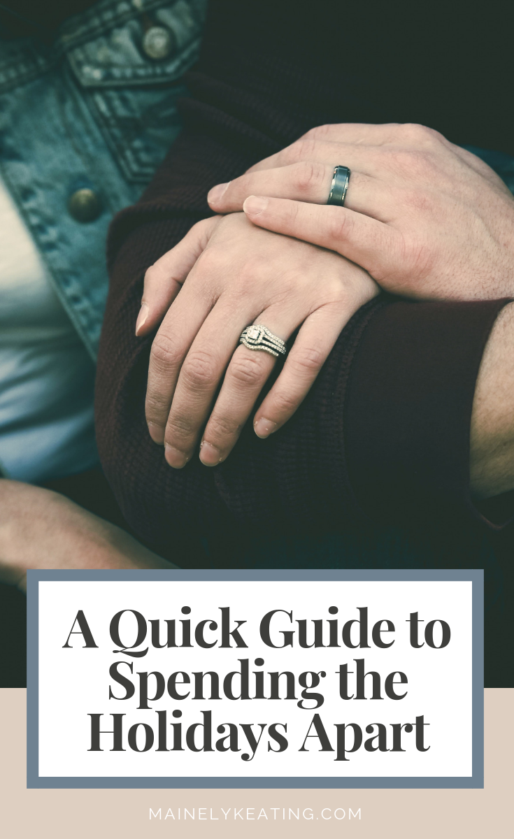A Quick Guide to Spending the Holidays Apart - Being long distance is hard. But being away from your significant other during the holidays is harder. Here's a quick quide to spending the holidays apart.