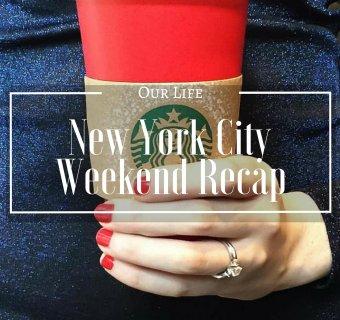 New York City Weekend Recap