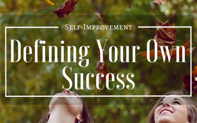Defining Your Own Success