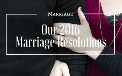 Our 2016 Marriage Resolutions