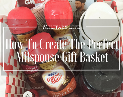 How To Create The Perfect Milspouse Gift Basket