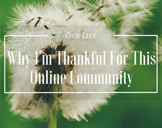 Why I'm Thankful For This Online Community