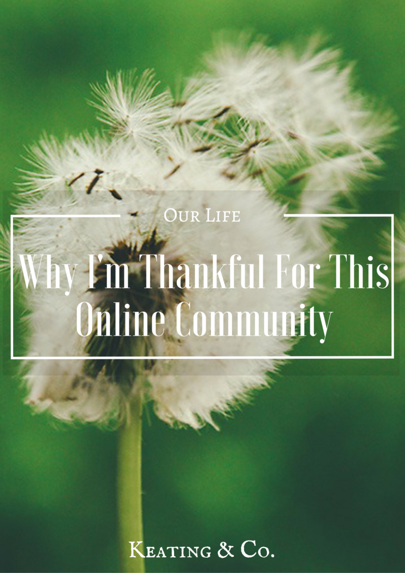 Why I'm Thankful For This Online Community   Keating & Co.