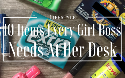 10 Items Every Girl Boss Needs At Her Desk
