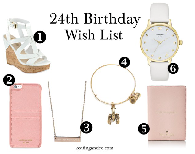 24th Birthday Wish List | Keating & Co.