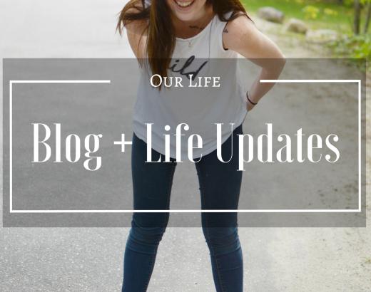 Blog + Life Updates