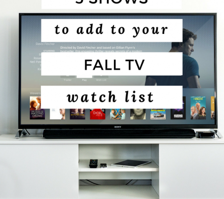 5 Shows To Add To Your Fall TV Watch List