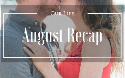 August Recap