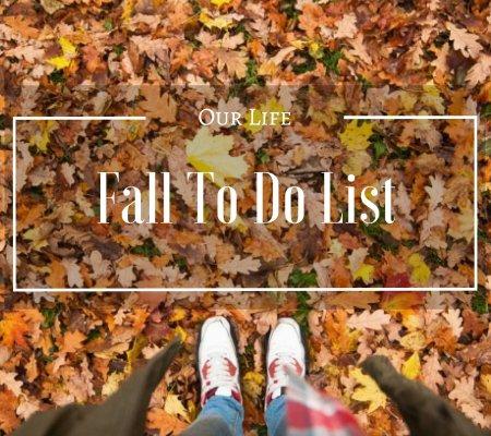 Fall To Do List