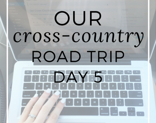 Our Cross-Country Road Trip | Day 5