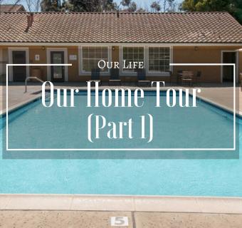 Home Tour! (Part 1)