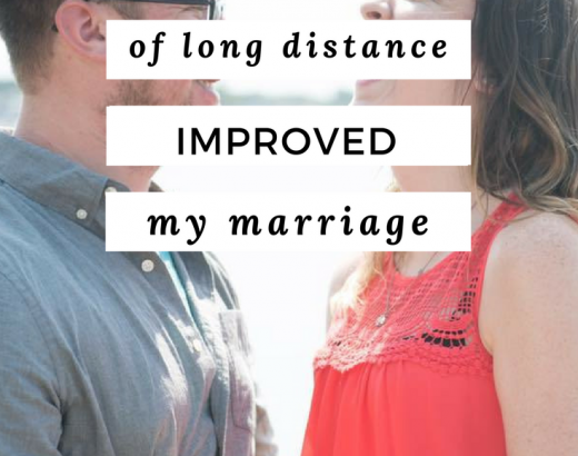 5 Ways A Year of Long Distance Improved My Marriage