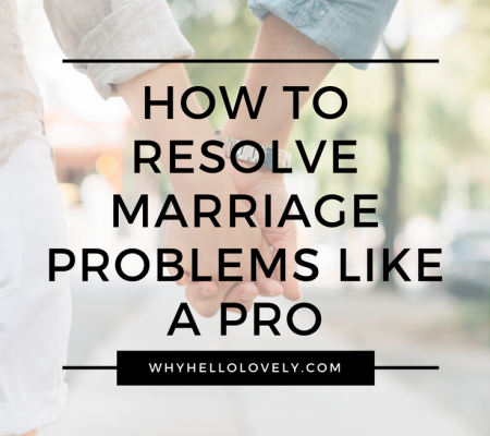 How To Resolve Marriage Problems Like A Pro