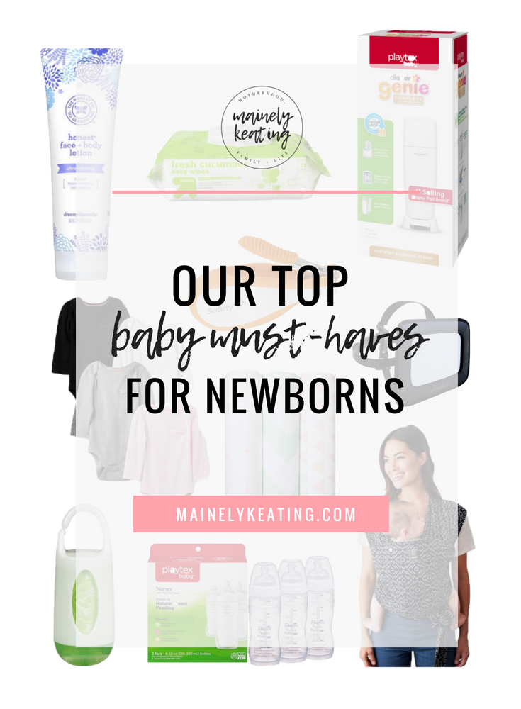 Newborn Must-Have's and Regrets | MainelyKeating.com