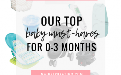 Baby Must-Haves & Regrets For 0-3 Months