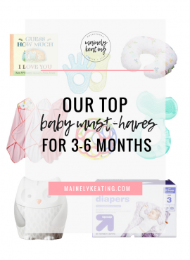 Baby Must-Have's & Regrets For 3-6 Months
